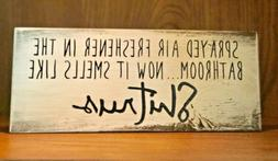 Rustic Wood Sign SPRAY AIR FRESHENER IN THE BATHROOM, Home D